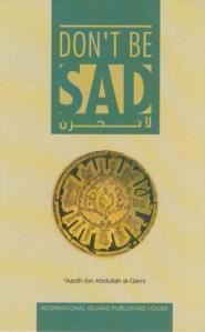 Do not be Sad by Aidh Al Qarni