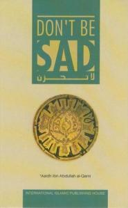 Do not be Sad by Aidh Al Qarni