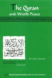 The Quran and World Peace by Dr. Israr Ahmed