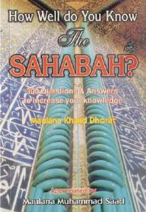 How Well Do You Know Sahabah r.a By Sheikh Khalid Dhorat