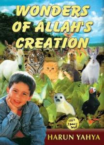 Wonders of Allah's Creation by Haroon Yahya