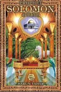 Prophet Solomon (Suleman) A.S by Harun Yahya