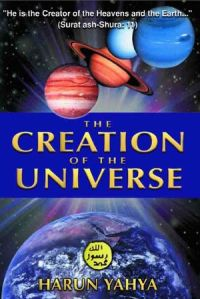 The Creation of the Universe by Harun Yahya