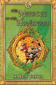 The Miracle of the Honey Bee by Harun Yahya