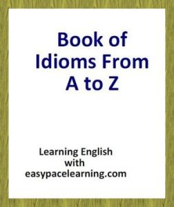 Book of Idioms from A to Z