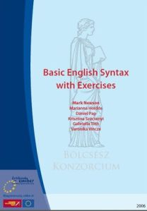 Basic English Syntax with Exercises by Mark Newson