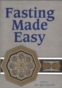 Fasting Made Easy By Mufti Afzal Hoosen Elias