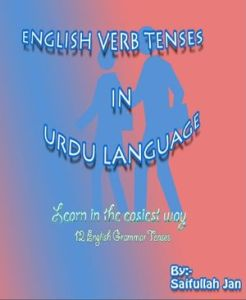 English Verb Tenses in Urdu by Saifullah Jan