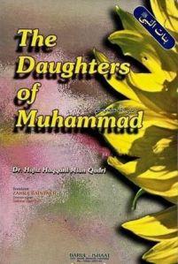 The Daughters of Muhammad (s.a.w) By Dr. Hafiz Haqqani Mian Qadri