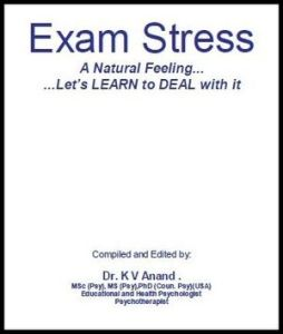Exam Stress by Dr. K V Anand